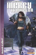 Mercy Thompson: Moon Called, Volume 1 - David Lawrence, Amelia Woo, Patricia Briggs
