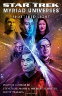 Shattered Light - Scott Pearson, David R. George III, Steve Mollmann, Michael Schuster