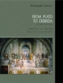 Philosophic Classics: From Plato to Derrida - Forrest E. Baird, Walter Kaufmann