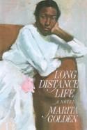Long Distance Life - Marita Golden