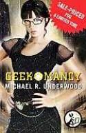 Geekomancy - Michael R. Underwood