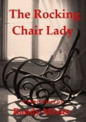 The Rocking Chair Lady - Randy Mixter