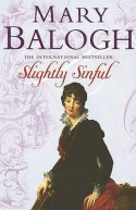 Slightly Sinful (Bedwyn Saga #5) - Mary Balogh
