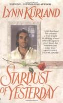 Stardust of Yesterday - Lynn Kurland
