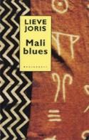 Mali Blues - Lieve Joris