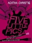Five Little Pigs - Miceal O'Griafa, David Charrier, Agatha Christie