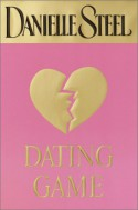 Dating Game - Danielle Steel