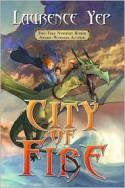 City of Fire - Laurence Yep