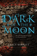 Dark of the Moon - Tracy Barrett