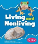 Living and Nonliving - Carol K. Lindeen