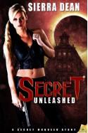 Secret Unleashed - Sierra Dean
