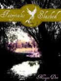 Fairytales Slashed: Volume 1 - Megan Derr