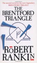 The Brentford Triangle - Robert Rankin