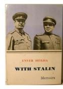 With Stalin: Memoirs - Enver Hoxha