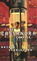 The Cassandra Complex - Brian M. Stableford