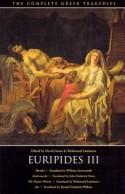 Euripides III: Hecuba / Andromache / The Trojan Women / Ion (The Complete Greek Tragedies, #7) - Euripides, David Grene, Richmond Lattimore, William Arrowsmith, John Frederick Nims, Ronald Frederick Willetts