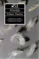 Ptasiek - William Wharton, Jolanta Kozak