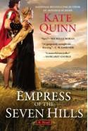 Empress of the Seven Hills - Kate Quinn