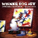 Wiener Dog Art: A Far Side Collection - Gary Larson