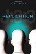 Replication: The Jason Experiment - Jill Williamson