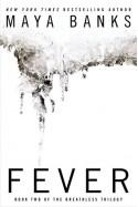 Fever - Maya Banks