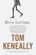 Three Famines - Thomas Keneally