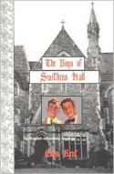 The Boys of Swithins Hall: An English Schoolboy Novel - Chris Kent