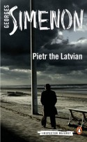 Pietr the Latvian - Georges Simenon, David Bellos
