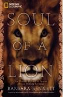 Soul of a Lion: One Woman's Quest to Rescue Africa's Wildlife Refugees - Barbara Bennett, Mariete van der Merwe