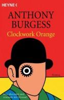 A Clockwork Orange - Anthony Burgess, Wolfgang Krege