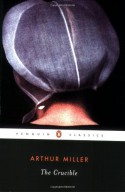 The Crucible - Arthur Miller, Christopher Bigsby
