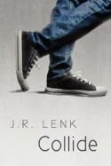 Collide - J.R. Lenk