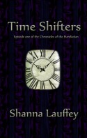 Time Shifters - Shanna Lauffey