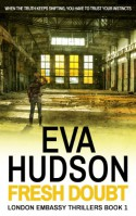 Fresh Doubt - The Complete Novel - Eva Hudson