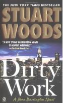 Dirty Work - Stuart Woods
