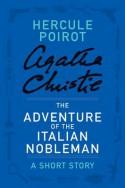 The Adventure of the Italian Nobleman - Agatha Christie