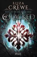 Cracked - Eliza Crewe