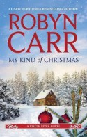 My Kind of Christmas - Robyn Carr