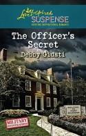The Officer's Secret - Debby Giusti