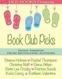 Her Books Presents: Book Club Picks - Steena Holmes, Rachel Thompson, Christine Nolfi, Elena Aitken, Bette Lee Crosby, Patricia Sands, Karla Darcy, Kathleen Valentine
