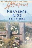 Heaven's Kiss - Lois Richer