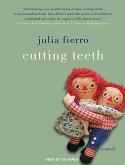 Cutting Teeth - Julia Fierro, Sands Xe