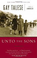 Unto the Sons - Gay Talese