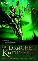 Der Talisman der Macht (Die Drachenkämpferin, #3) - Licia Troisi, Bruno Genzler