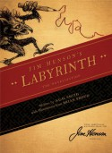 Jim Henson's Labyrinth: The Novelization - A.C.H. Smith, Brian Froud, Jim Henson