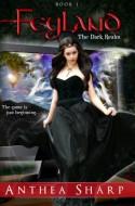 Feyland: The Dark Realm - Anthea Sharp