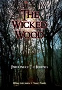 The Wicked Wood: Part One of the Journey - Tracey Swain, Hilary Jane Jones
