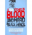 A Tale Etched in Blood and Hard Black Pencil - Christopher Brookmyre