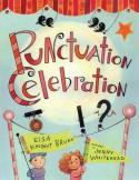 Punctuation Celebration - Elsa Knight Bruno, Jenny Whitehead