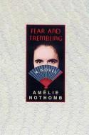 Fear and Trembling - Adriana Hunter, Amélie Nothomb